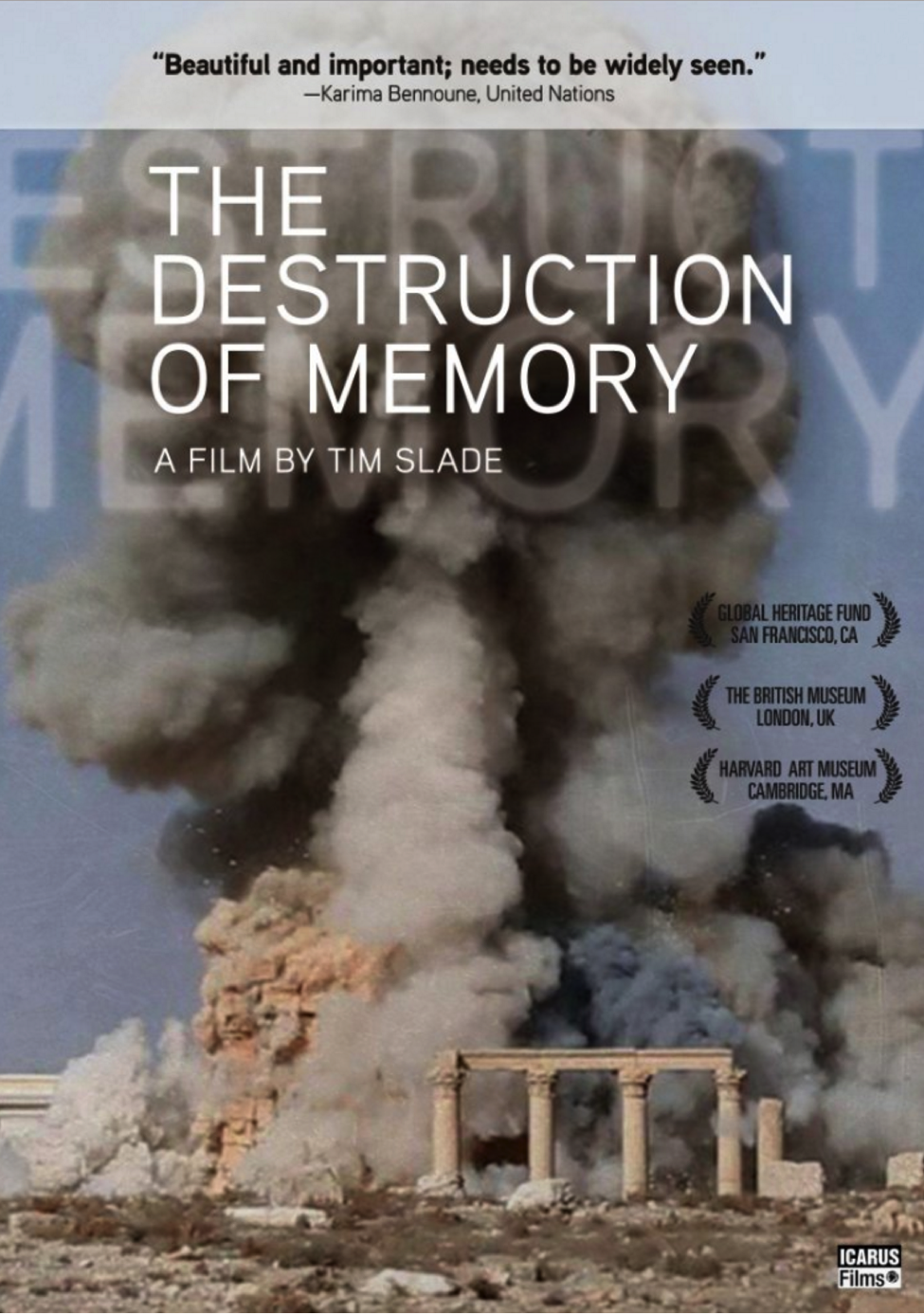 The Destruction of Memory: Cultural Crimes and the National and International Efforts to Combat Them